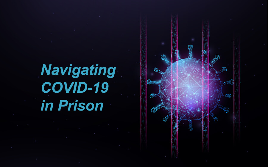 Incarcerated Lives Matter – Navigating COVID-19 in Prison